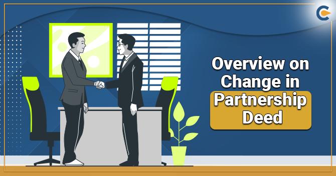 Change in Partnership Deed
