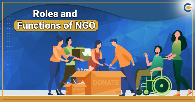 Roles and Functions of NGO in India