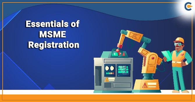 Essentials of MSME Registration