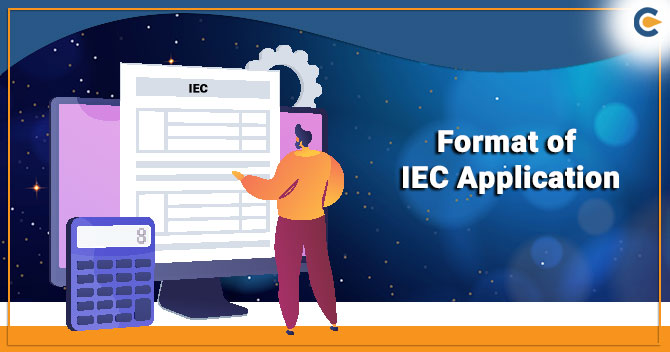 Format of IEC Application