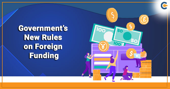 Government's New Rules on Foreign Funding
