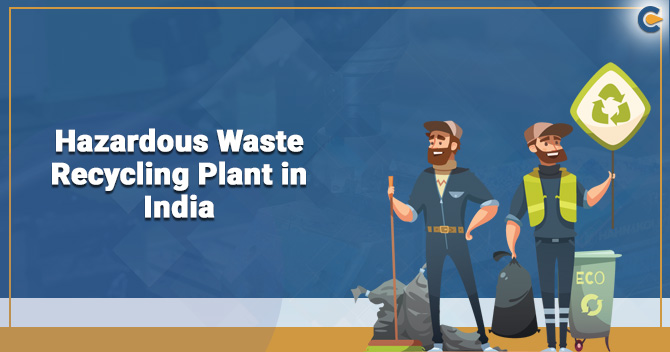 Hazardous Waste Recycling Plant in India