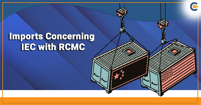 Import Concerning IEC with RCMC