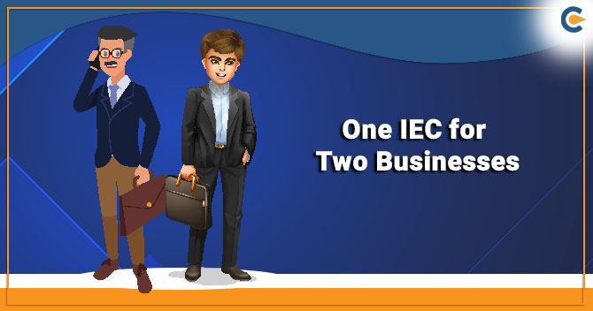 Can One IEC Code be Used for Two Businesses