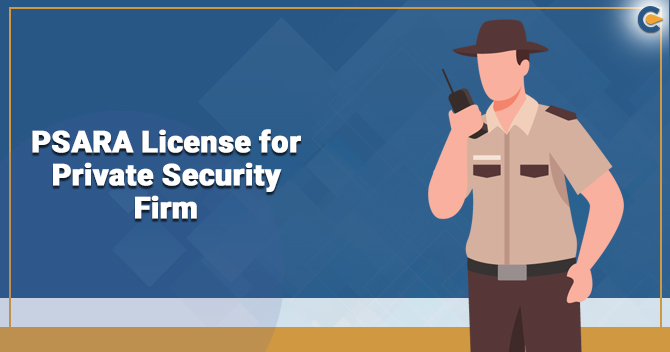 PSARA License Requirements before Opening a Private Security Firm