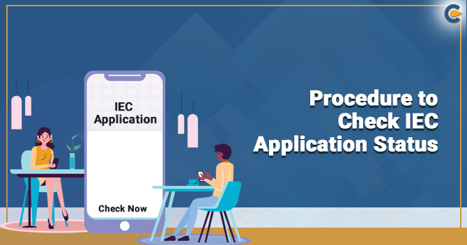 Procedure to Check the IEC Application Status