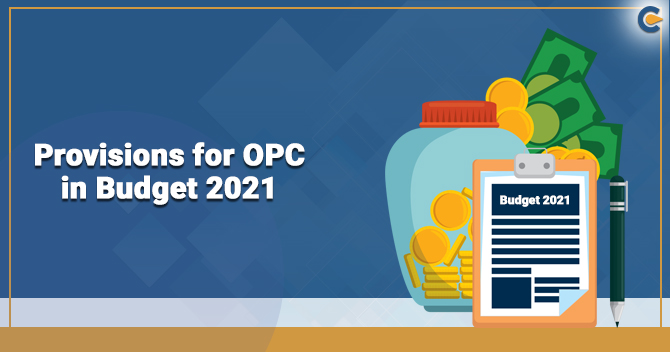 OPC in Budget 2021
