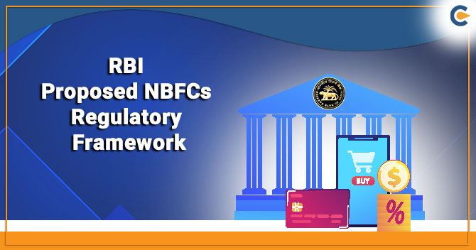 RBI Proposed to Revamp NBFCs Regulatory Framework