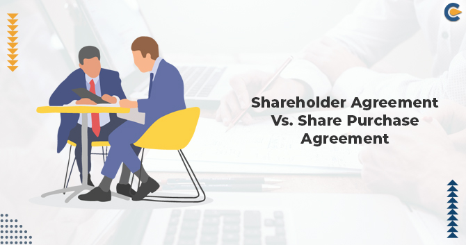 Shareholder Agreement Vs. Share Purchase Agreement