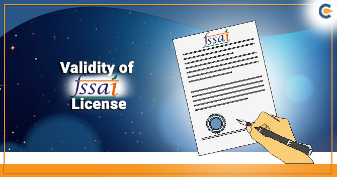 Validity of FSSAI License
