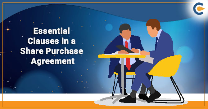 Essential Clauses in a Share Purchase Agreement