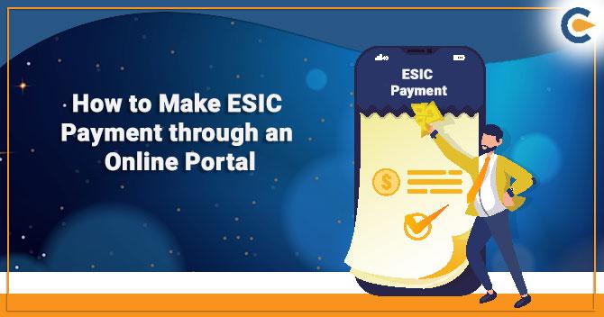 Make ESIC Payment through an Online Portal