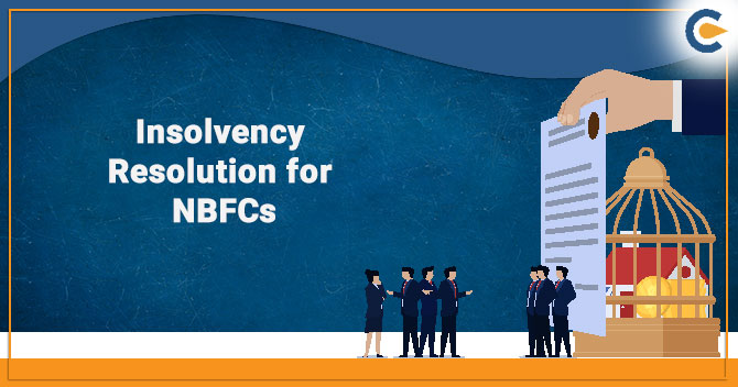 Insolvency Resolution for NBFCs