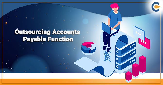 Outsourcing Accounts Payable Function