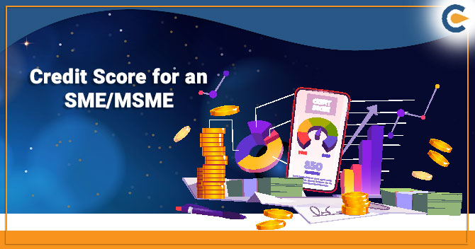 Credit Score for an SME/MSME