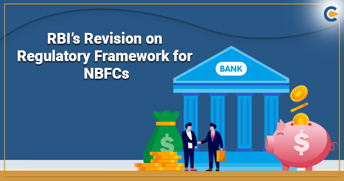RBI's Revision on Regulatory Framework for NBFCs