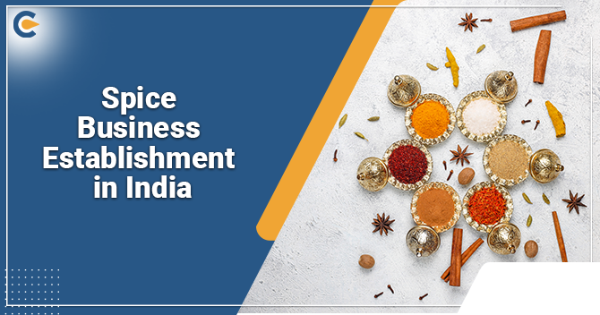 Legal Aspects for Establishing Start-up Spice Business in India