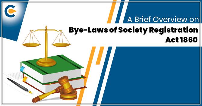 Bye-laws of Society Registration