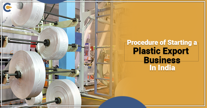 procedure of Starting a Plastic Export Business in India