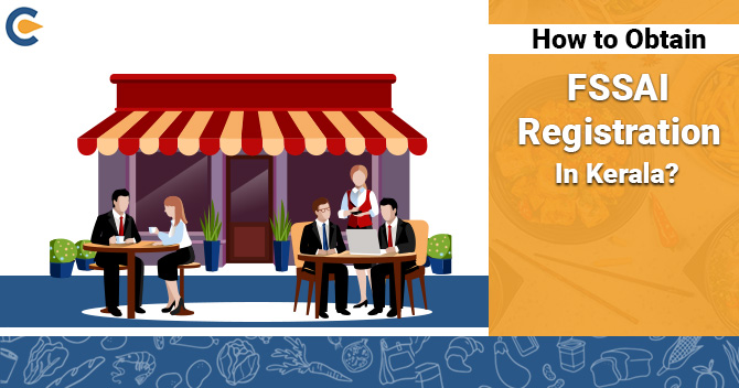 How to Obtain FSSAI Registration in Kerala